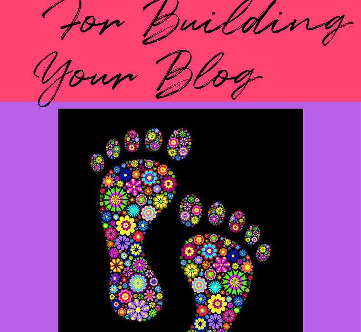 First Steps For Building Your Blog