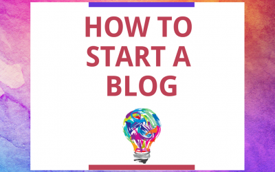 How to Start a Blog – A Step By Step Guide