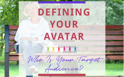 Defining Your Avatar: Who Is Your Target Audience?