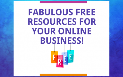 Fabulous FREE Resources For Your Blog & Online Business!