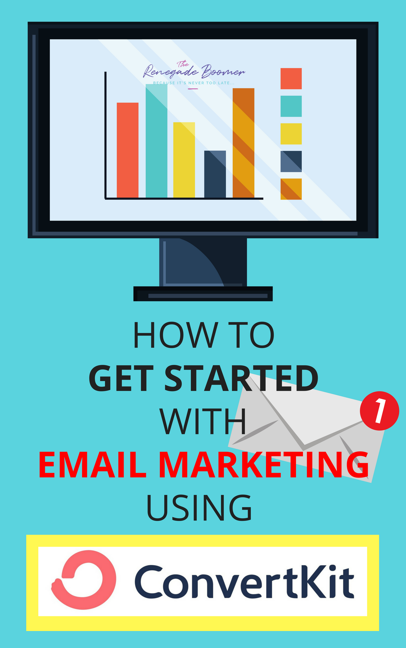 Copy of How to Get Started with Email Marketing Using ConvertKit A Step by Step Guide with Screenshots! _ www.TheRenegadeBoomer.com