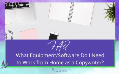 What equipment/software do I need to work from home as a copywriter?