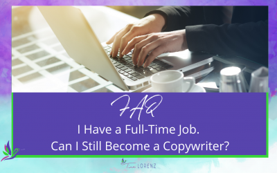 I have a full-time job. Can I still become a copywriter?