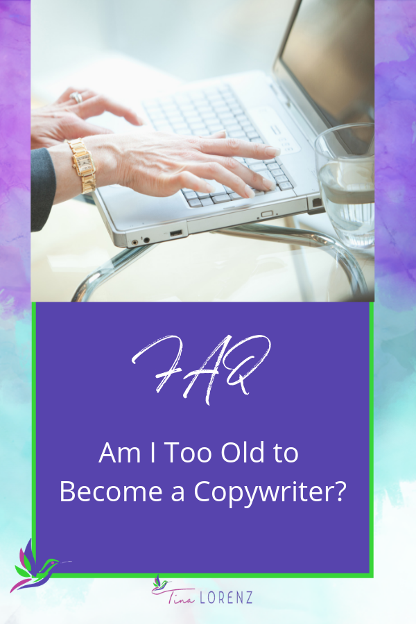 Am I too old to become a copywriter?