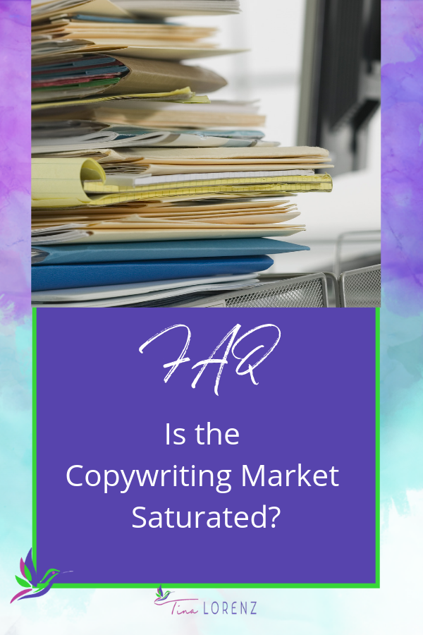 Is the copywriting market saturated?