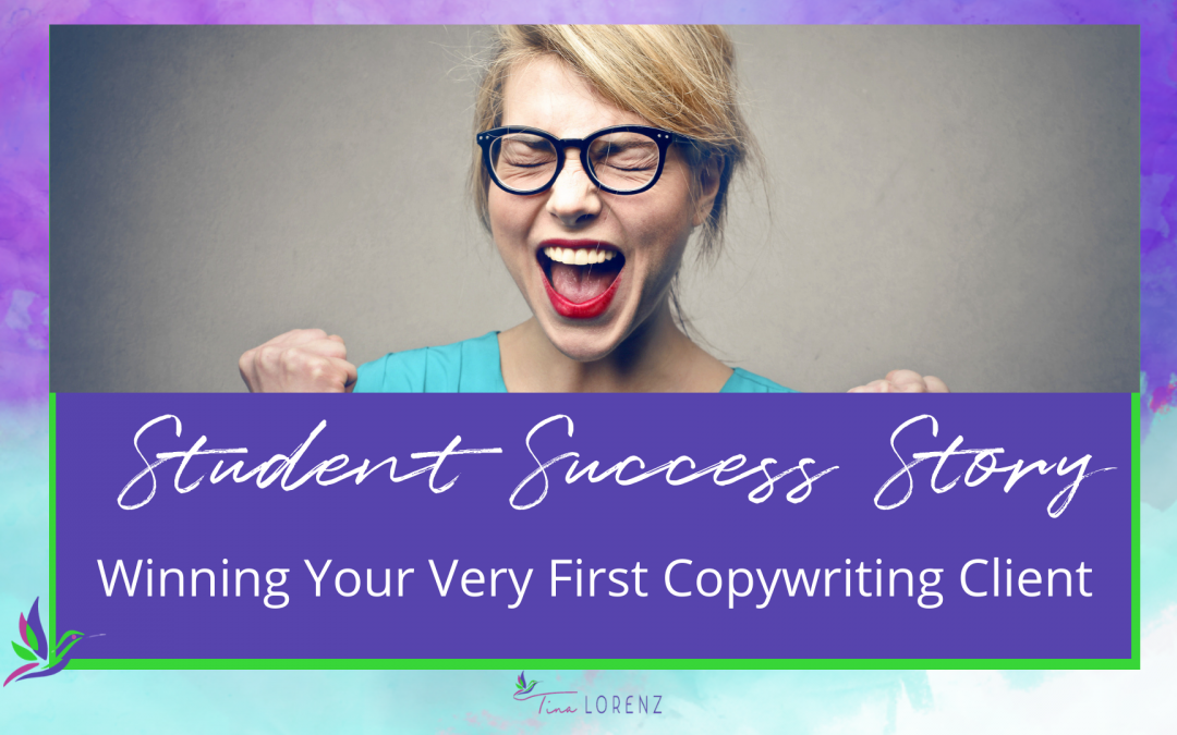 Winning Your Very First Copywriting Client