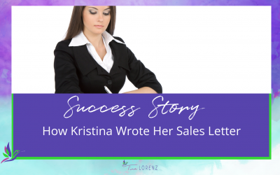 How Kristina Wrote Her Sales Letter